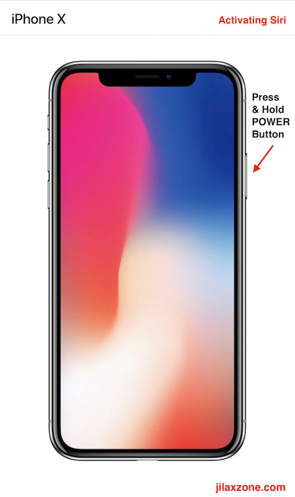 Apple iPhone X Navigation jilaxzone.com Activate Siri Press Power Button