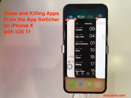 iPhone X Close App from App Switcher jilaxzone.com The normal way