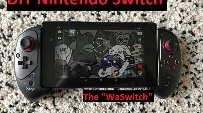 Nintendo Switch DIY jilaxzone.com the WaSwitch
