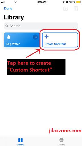 Siri Shortcuts create custom shortcuts jilaxzone.com