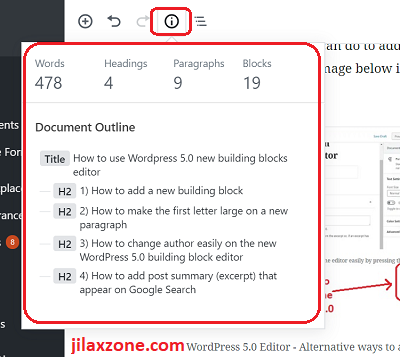 "WordPress 5.0 Editor - Know your post statistics and document outline easily just by clicking on the ""i"" button."