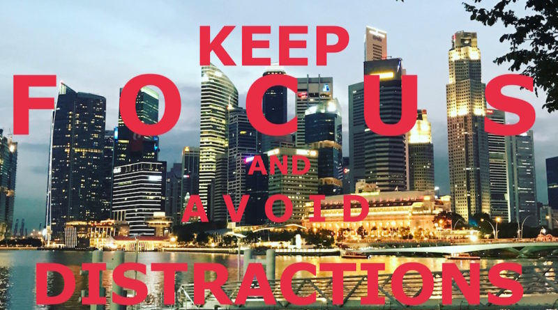 Keep Focus and Avoid Distractions jilaxzone.com awesome