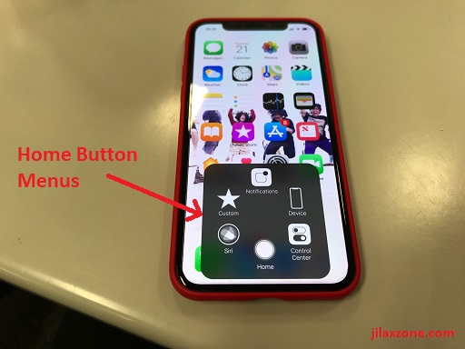 iPhone X Home Button jilaxzone.com Home Button Menus