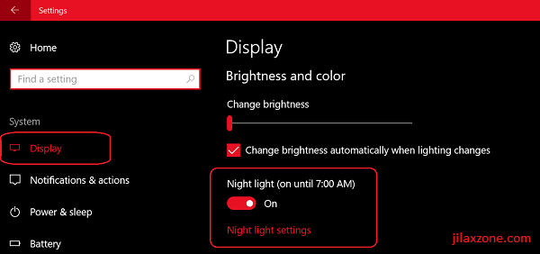 Windows 10 Night Light jilaxzone.com Turn ON Night Light