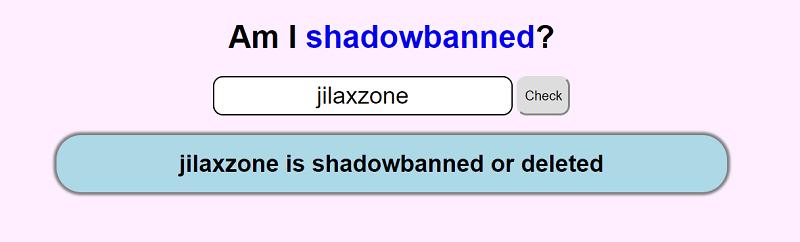 Check Reddit Shadowban jilaxzone.com