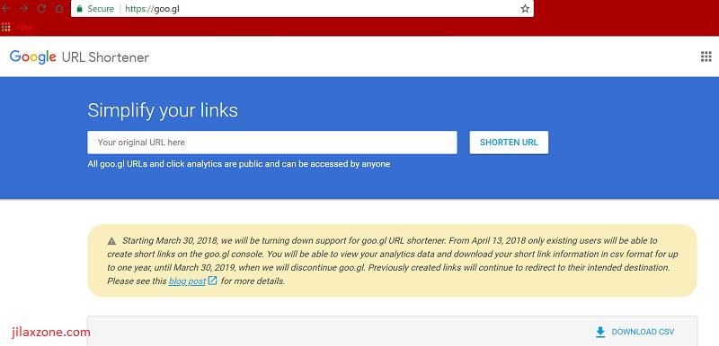 Google goo.gl is shutting down jilaxzone.com