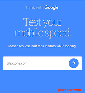 think with google test mobile speed and performance jilaxzone.com