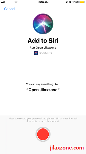 Siri Shortcuts record voice for shortcuts jilaxzone.com