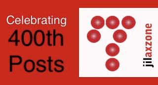 celebrating 400th published posts articles jilaxzone.com