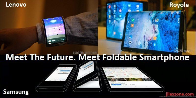 first lenovo royole samsung foldable smartphone jilaxzone.com