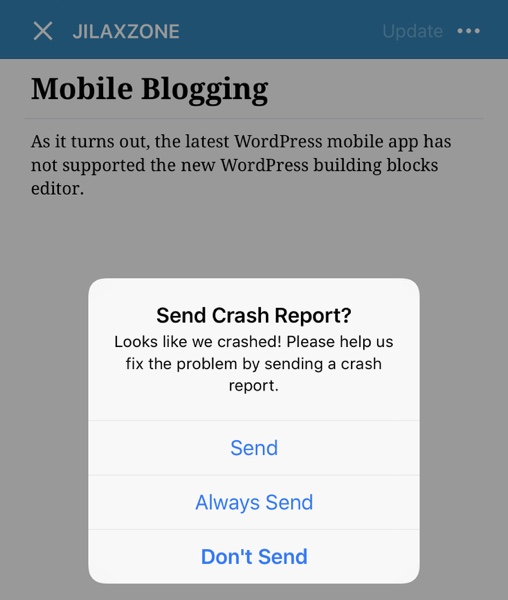WordPress mobile app is crashing when opening a Building block-based post jilaxzone.com