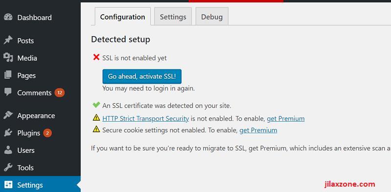 Go ahead activate SSL enable HTTPS on WordPress jilaxzone.com