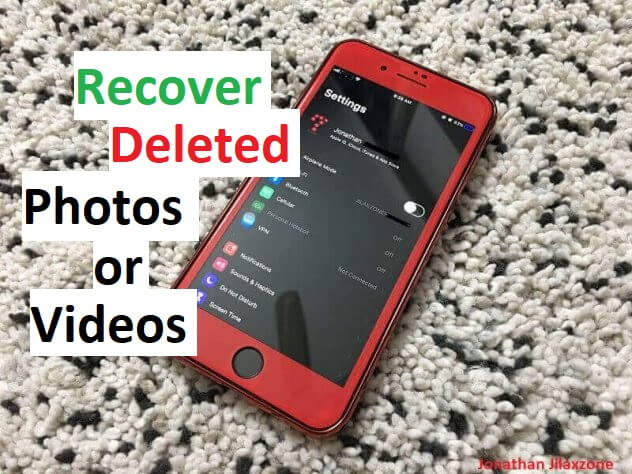 Recover deleted photos or videos on iphone jilaxzone.com